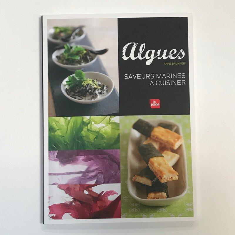 Cuisine et saveurs - Algues, saveurs marines à cuisiner
