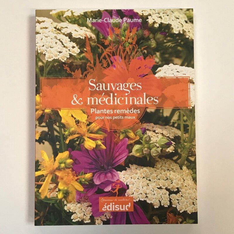 Plantes Médicinales - Sauvages & médicinales