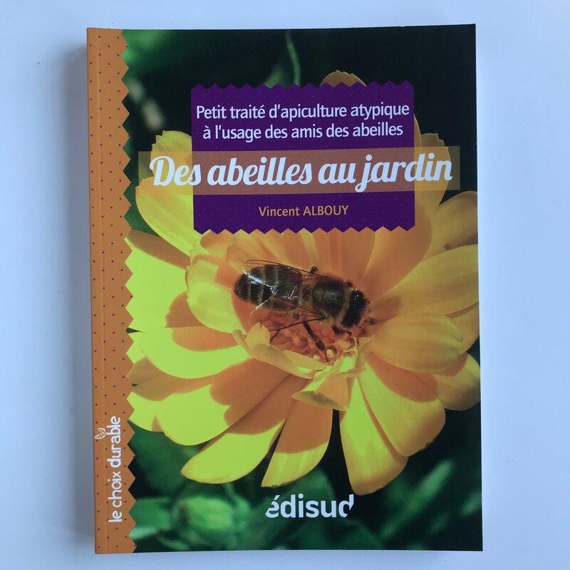 Apiculture - Des abeilles au jardin