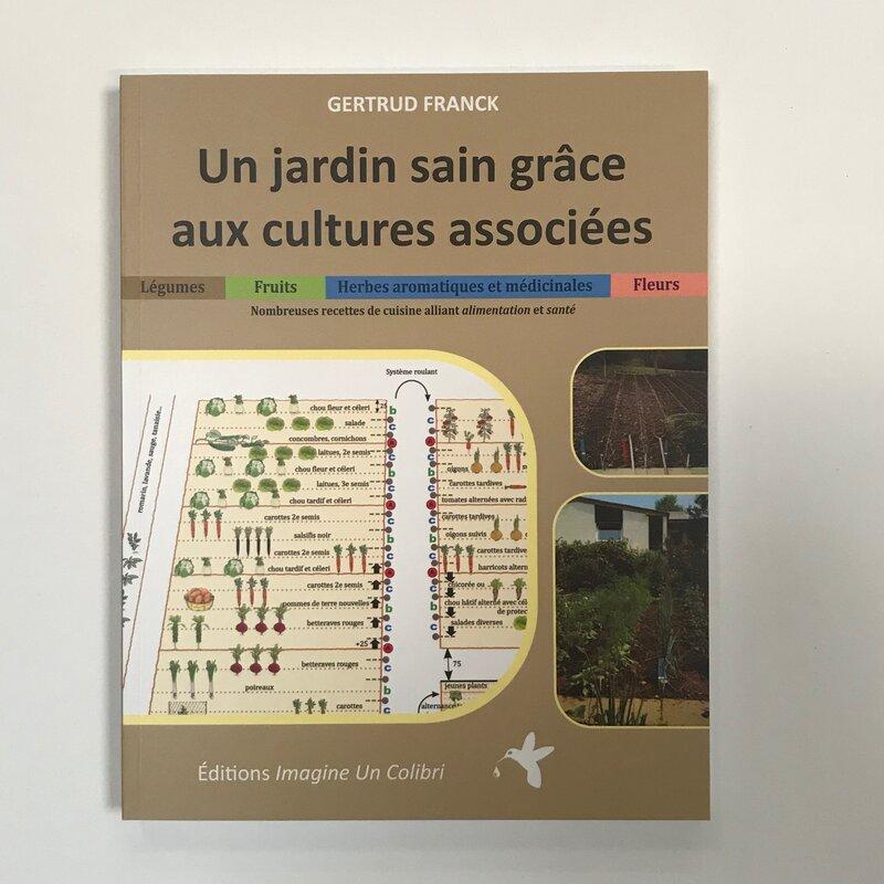 Méthode Révolutionnaire - Un jardin sain grâce aux cultures associées