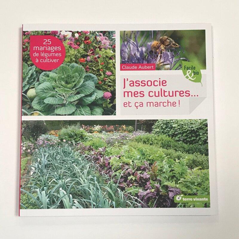 Jardinage - J'associe mes cultures… et ça marche!