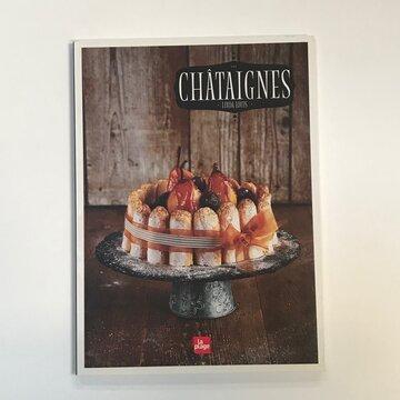 Cuisine et saveurs - Chataîgnes