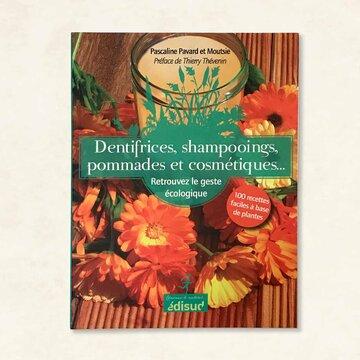 Autonomie - Dentifrices, shampoings, pommades et cosmétiques…