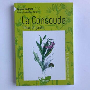 Compagnon Végétal - Vol. 8 - La Consoude, trésor du Jardin