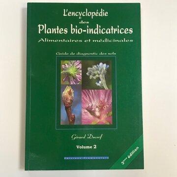 Connaissance des Plantes - L'Encyclopédie des Plantes Bio-indicatrices, Volume 2
