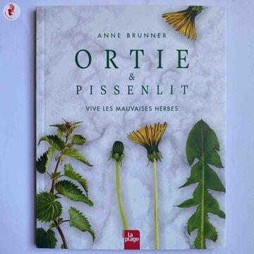 Cuisine et saveurs - Ortie et Pissenlit