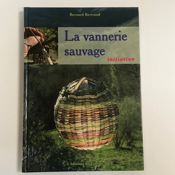 Autonomie - La Vannerie Sauvage, Initiation
