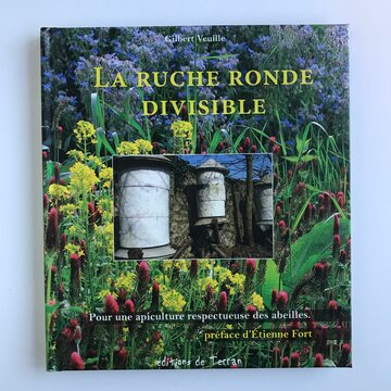 Apiculture - La ruche ronde divisible