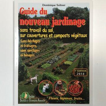 Jardinage - Guide du nouveau jardinage