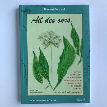 Compagnon Végétal - Vol. 17 - Ail des Ours