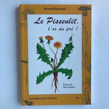 Compagnon Végétal - Vol. 3 - Le Pissenlit, l'or du pré!