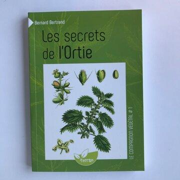 Compagnon Végétal - Vol. 1 - Les secrets de l'Ortie