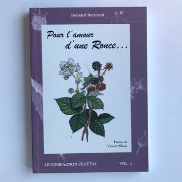 Compagnon Végétal - Vol. 5 - Pour l'amour d'une Ronce…