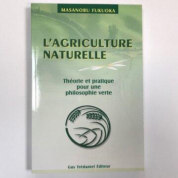 Méthode Révolutionnaire - L'Agriculture naturelle