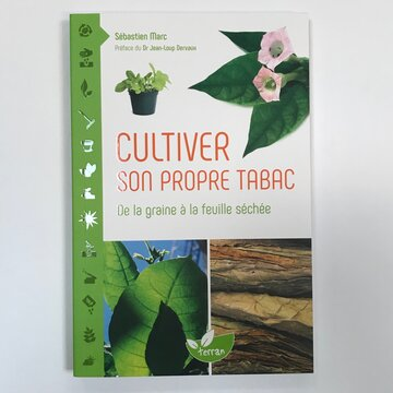 Connaissance des Plantes - Cultiver son propre tabac