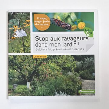 Jardinage - Stop aux ravageurs dans mon jardin! Solutions bio préventives et curatives