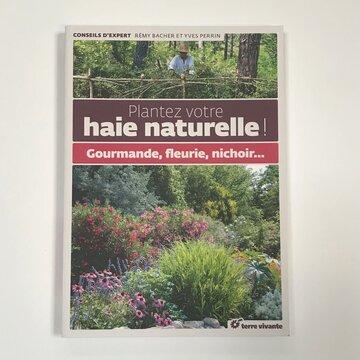 Arboriculture - Plantez votre haie naturelle! Gourmande, fleurie, nichoir…