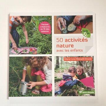 Divers et Variés - 50 activités nature avec les enfants — petites créations au fil des saisons