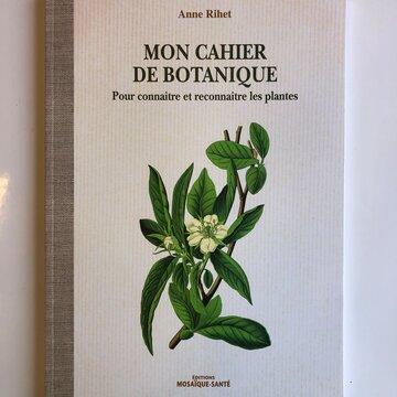 Connaissance des Plantes - Mon cahier de Botanique